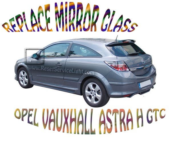 Change mirror glass Astra H GTC 2 doors