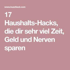 17 Haushalts-Hacks, die dir sehr viel Zeit, Geld und Nerven sparen