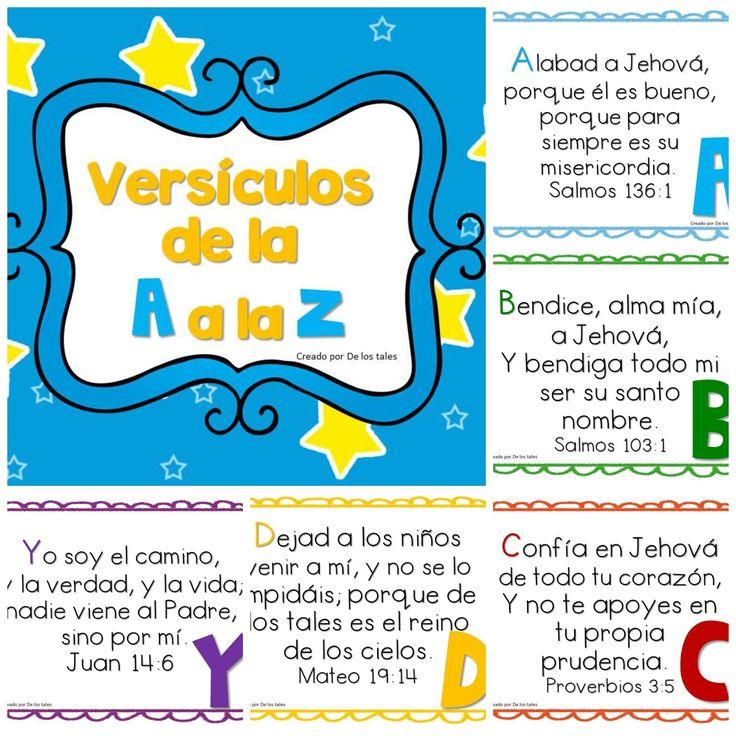 En este pack encontrarás versículos bíblicos para aprender con los niños de la A a la Z    A labad a Jehová, porque él es bueno, Porque pa...