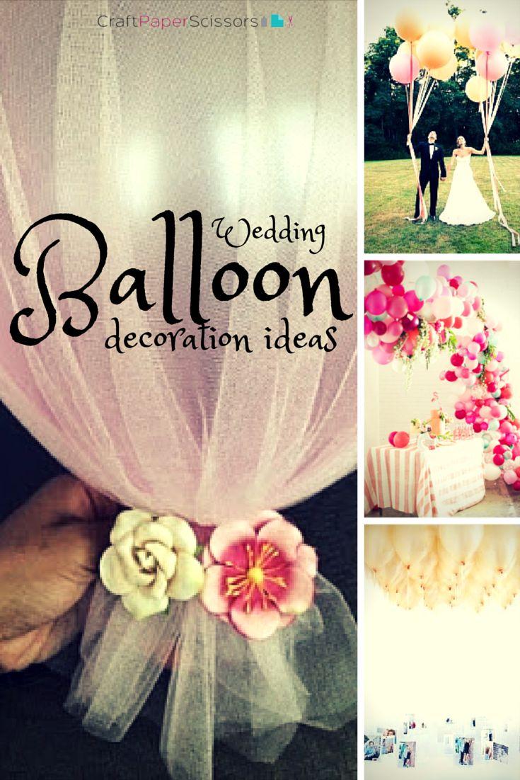 Decorating With Balloons 84 Best Wedding Balloon Decor Ideas Images On Pinterest Wedding