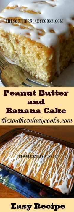 the-southern-lady-cooks-easy-peanut-butter-and-banana-cake
