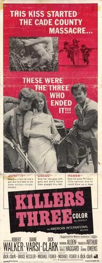 Another AIP homage to BONNIE AND CLYDE: Killers Three (1968) Stars: Robert Walker Jr., Diane Varsi, Dick Clark, Norman Alden, Merle Haggard