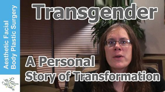 Transgender: A Personal Story of Transformation, Facial Feminization, Rhinoplasty & Chin Reduction