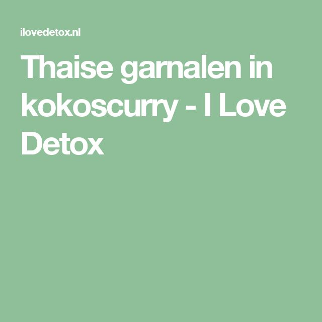 Thaise garnalen in kokoscurry - I Love Detox