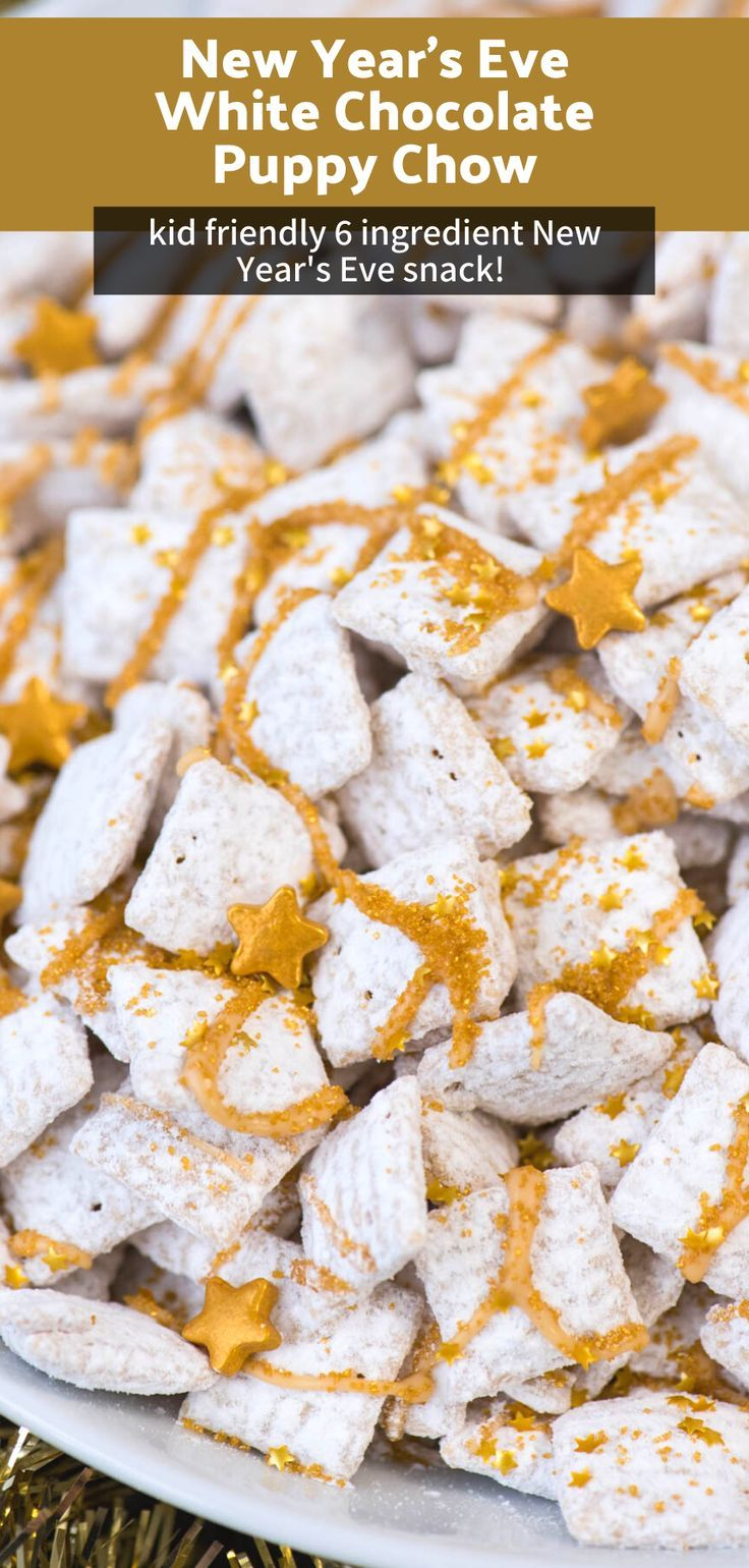 White Chocolate New Years Eve Puppy Chow Puppy Chow Snack Mix