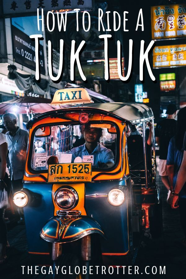 This is how to ride a tuk tuk in Thailand properly. You will find tuk tuks all over Southeast Asia, in big cities like Bangkok. Here's how to negotiate the price, safety tips, and all about taking a tuk tuk in Thailand! #gayglobetrotter #tuktuk #thailand #tuktukthailand  via @gayglobetrotter