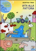 Gita alla fattoria di Agostino Traini