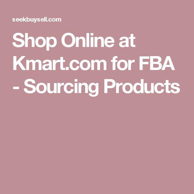 Shop Online at Kmart.com for FBA - Sourcing Products