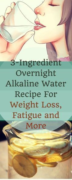 3-Ingredient Overnight Alkaline Water Recipe For Weight Loss, Fatigue and More!