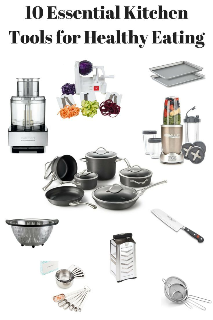 10 Essential Kitchen Tools For Healthy Eating These Are The Tools