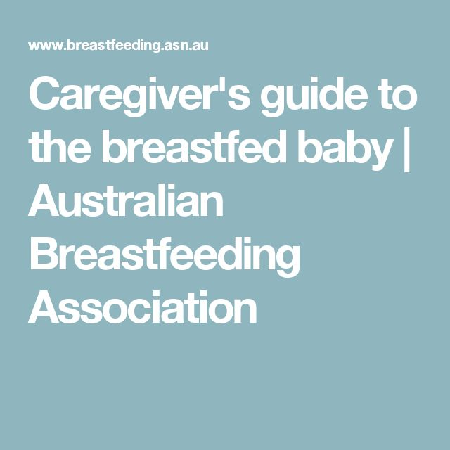 Caregiver's guide to the breastfed baby | Australian Breastfeeding Association