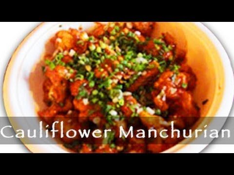 Cauliflower Manchurian : Gobi Manchurian Recipe  Cauliflower Manchurian Recipe  Gobi Manchurian is a very popular Indo-Chinese dish. Immensely popular with Indians, it is widespread in major Indian metropolitan cities such as Mumbai, New Delhi and most importantly Kolkata (formerly Calcutta).