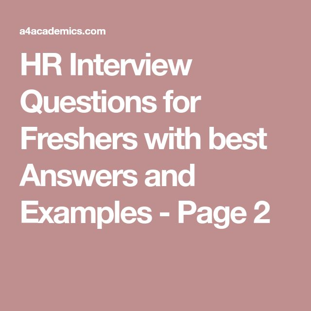 HR Interview Questions for Freshers with best Answers and Examples - Page 2