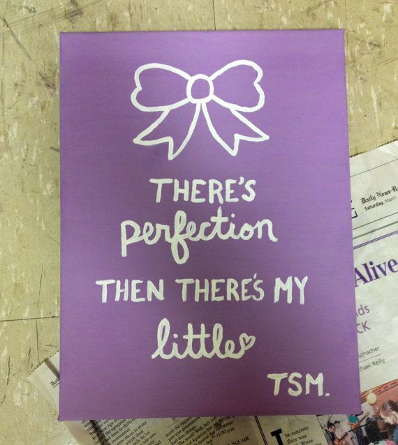 There's Perfection Then There's My Little  by JessicaTalleyH, $20.00