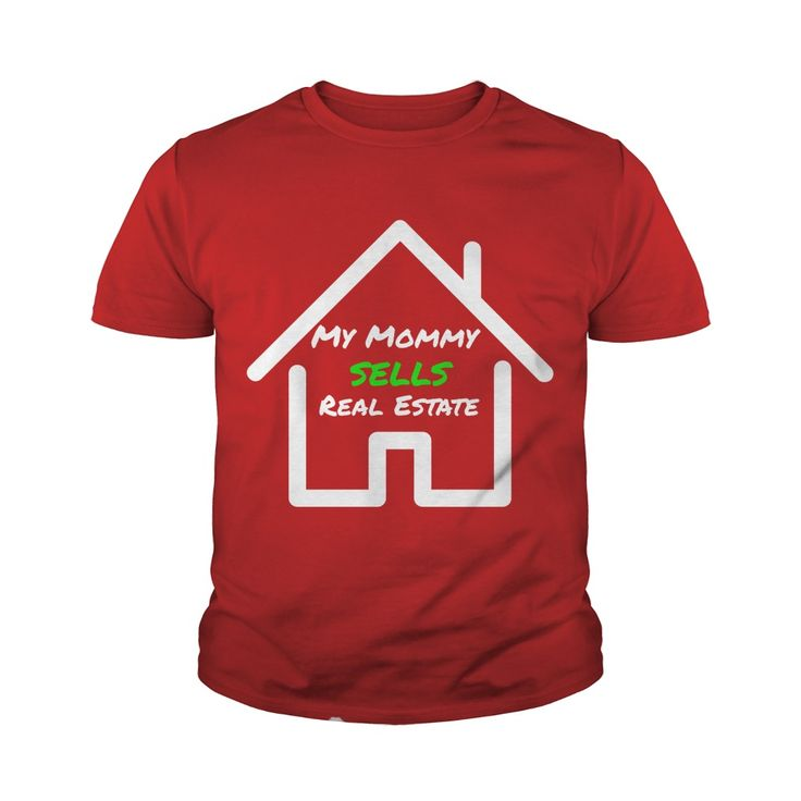 My Mommy Sells Real Estate Kid's Shirt. Funny, Cute and Clever Real Estate Agent Marketing Quotes, Sayings, Sales T-Shirts, Hoodies, Clothing, Tees, Coffee Cup Mugs, Gifts.