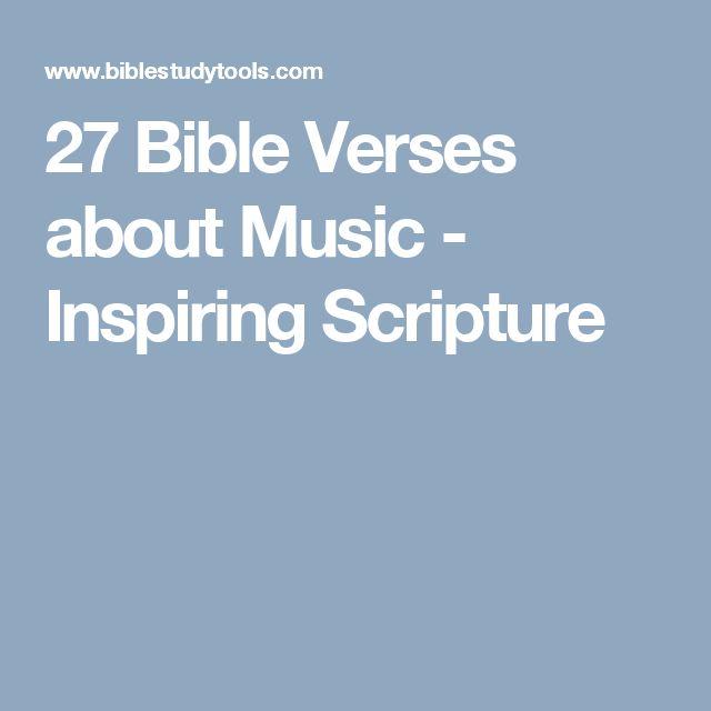 27 Bible Verses about Music - Inspiring Scripture