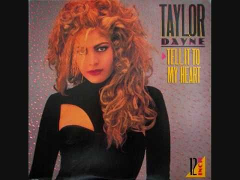 Taylor Dayne - Tell It To My Heart (Club Mix) 1987