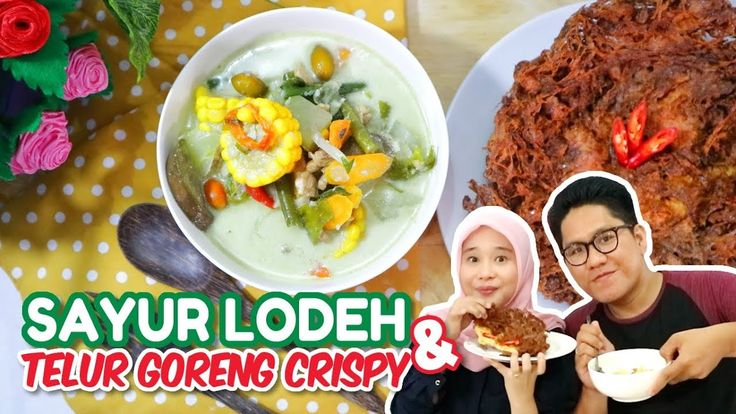 Resep Sayur Lodeh & Telur Crispy #dapuradis #food #cooking #cookingchannel #cookingvideo #resep #recipe #masak #sayur #vegetables #sayurlodeh #telurcrispy #egg