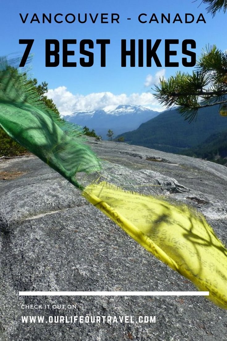The 7 best hikes around Vancouver, BC, Canada  #Hiking | #Canada | #Vancouver #nationalpark