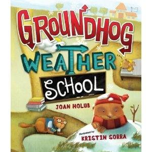 Groundhog Weather School by Joan Holub: Groundhog Weather, Schools, Weather School, Ground Hog, Book, Joan Pigeon, Groundhog Day, Children S