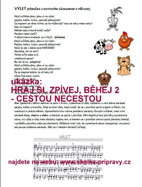 Hraj si, zpívej, běhej - cestou, necestou 2. :: školka-přípravy