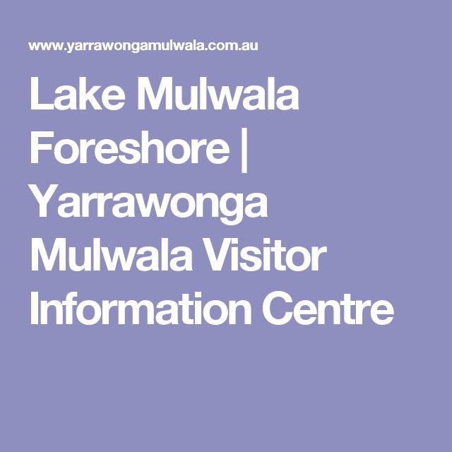 Lake Mulwala Foreshore | Yarrawonga Mulwala Visitor Information Centre