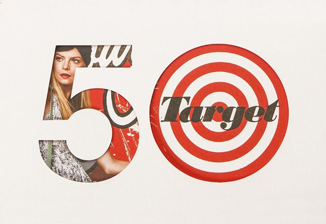 Target used a variety of creative typography for their 50 year anniversary campaign.    http://www.designworklife.com/2013/01/16/allan-peters-target-50th-anniversary-party-branding/