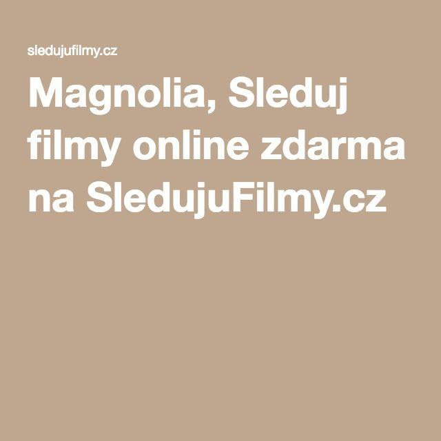 Magnolia, Sleduj filmy online zdarma na SledujuFilmy.cz