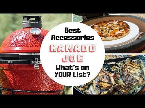 Kamado Joe Accessories Buying Guide Your Top 10 Must Have Kamado Grill Accessories List That Helpful Dad