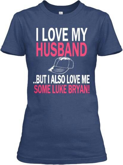 Luke Bryan! I think I need this for the concert! Sorry still love you babe.