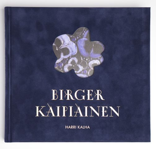 Our Birger Kaipiainen exhibition is accompanied by a lavishly illustrated catalogue written by Harri Kalha, the first in-depth study of Birger Kaipiainen's art.
