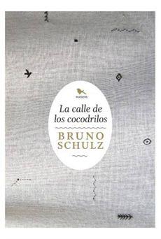 La calle de los cocodrilos de Bruno Schulz | Terminal