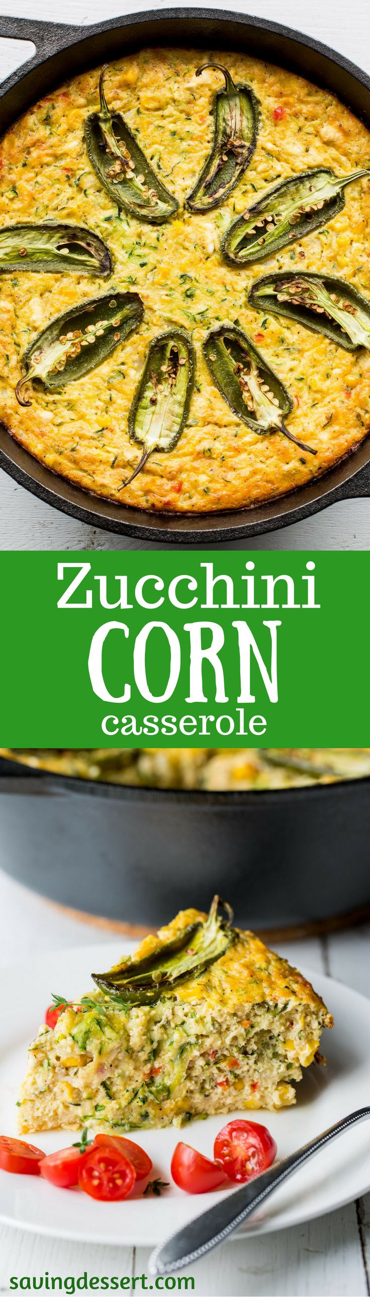 Corn & Zucchini Casserole ~ Summer vegetables are plentiful in this crustless quiche-like casserole. Delicious for breakfast, brunch or a meatless dinner everyone will love. www.savingdessert.com