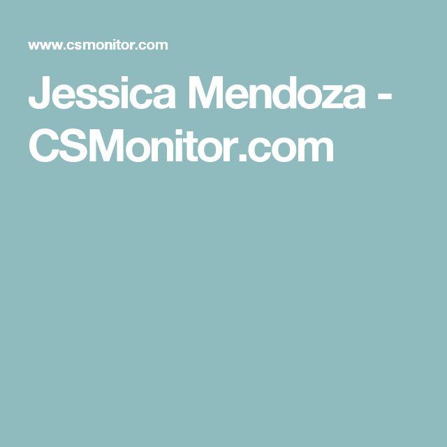 Jessica Mendoza - CSMonitor.com