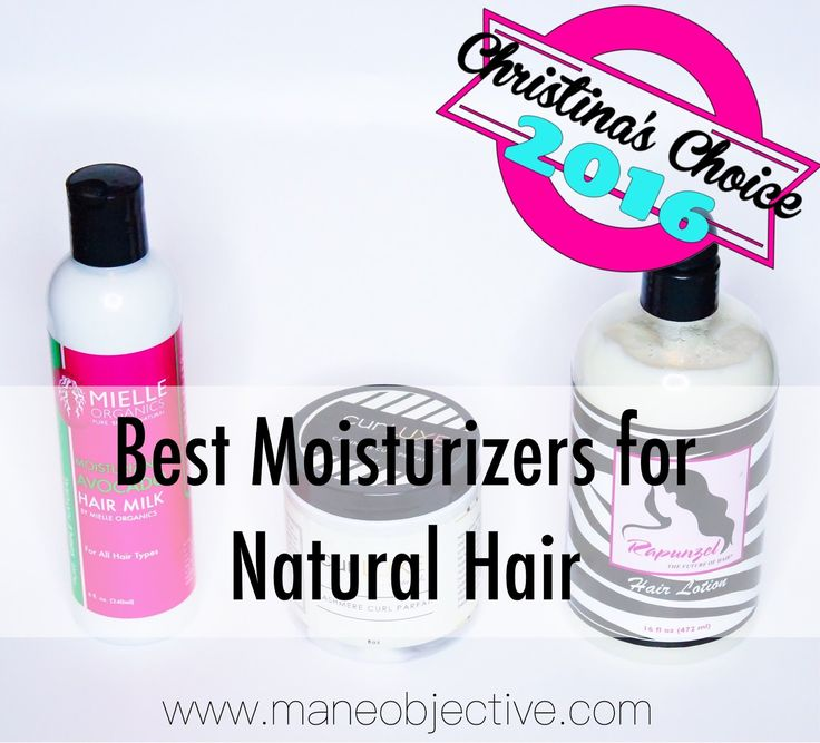 Christina's Choice 2016: Best Moisturizers for Natural Hair