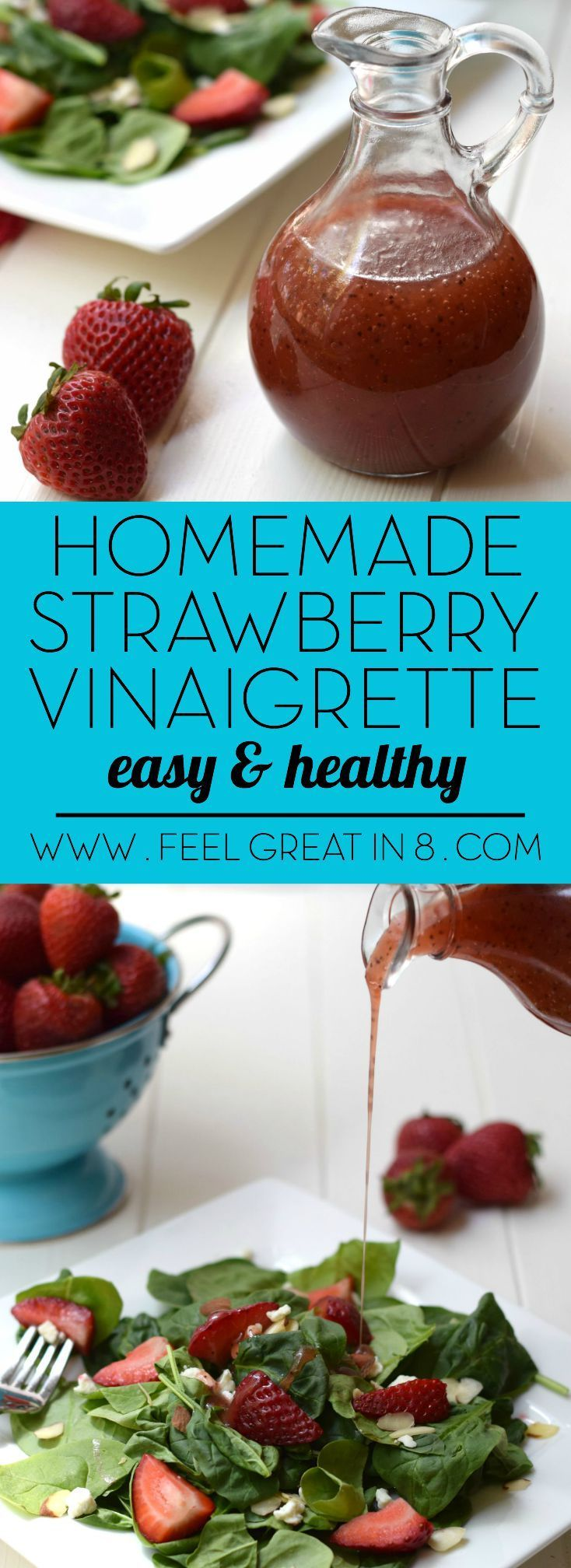 You'll love this simple, clean eating Homemade Strawberry Vinaigrette as a sweet dressing on just about any fresh salad! | Feel Great in 8