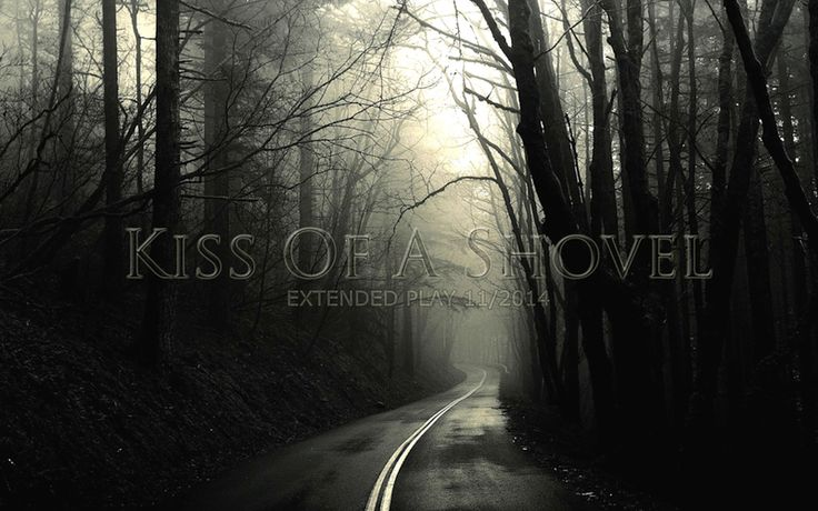 Check out Kiss Of A Shovel on ReverbNation
