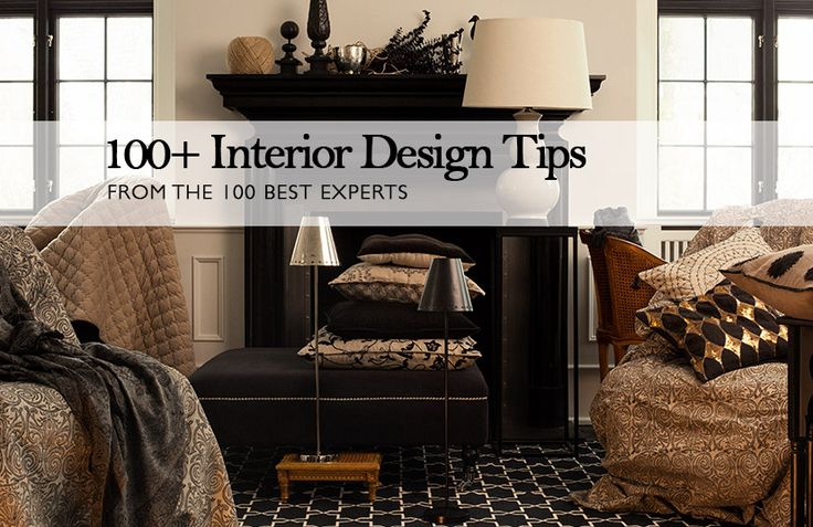 100+ Fantastic Interior Design Tips from Amara Living, and look out for my tip in 'Planning' !