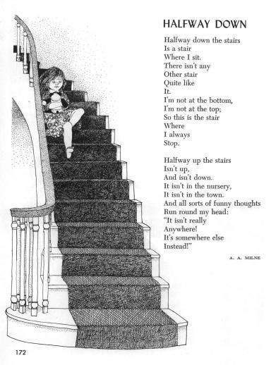 Halfway Down Poem by A. A. Milne Music by Harold Fraser-Simson Illustration by Leigh Grant From Childcraft Poems and Rhymes, Volume 1 (1976), p. 172 This sheet is for home, library or classroom use only.