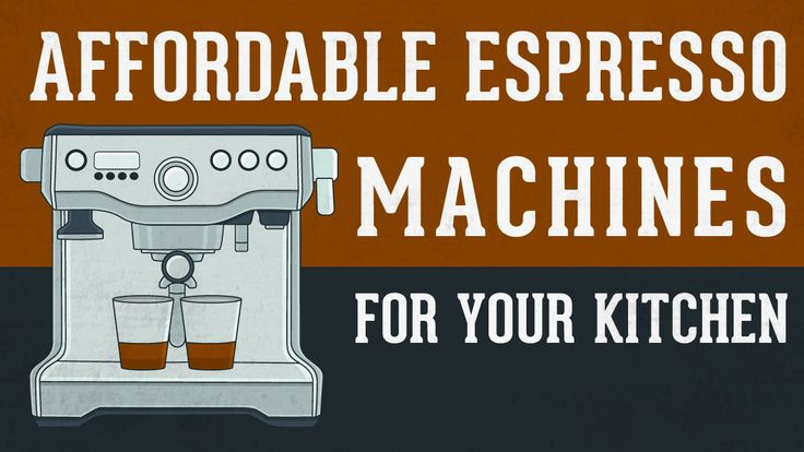 best affordable home espresso machine