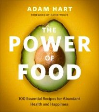 The Power of Food by Adam Hart