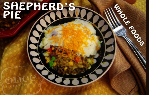 Whole Foods Makeover: Shepherds Pie