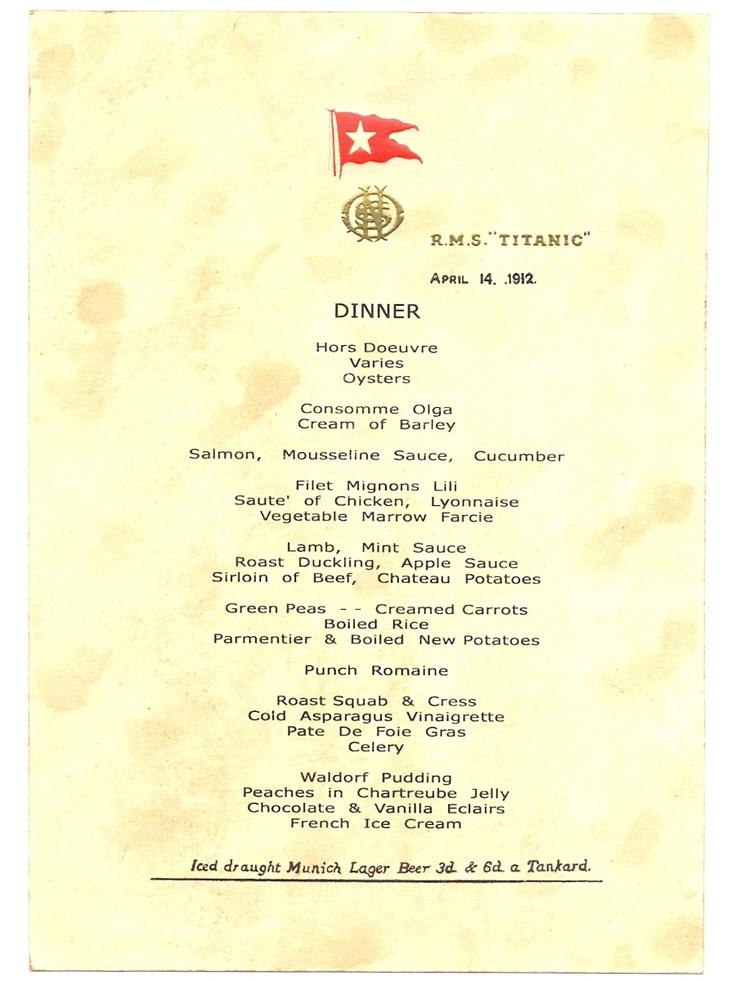 Titanic 39 S Last Dinner Menu Dated April 14 1912 Titanic