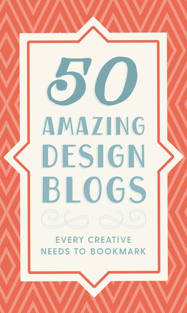 50 of the most inspiring and influential blogs curated by successful creatives.