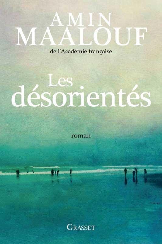Les Desorientes • Amin Maalouf