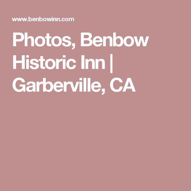 Photos, Benbow Historic Inn | Garberville, CA