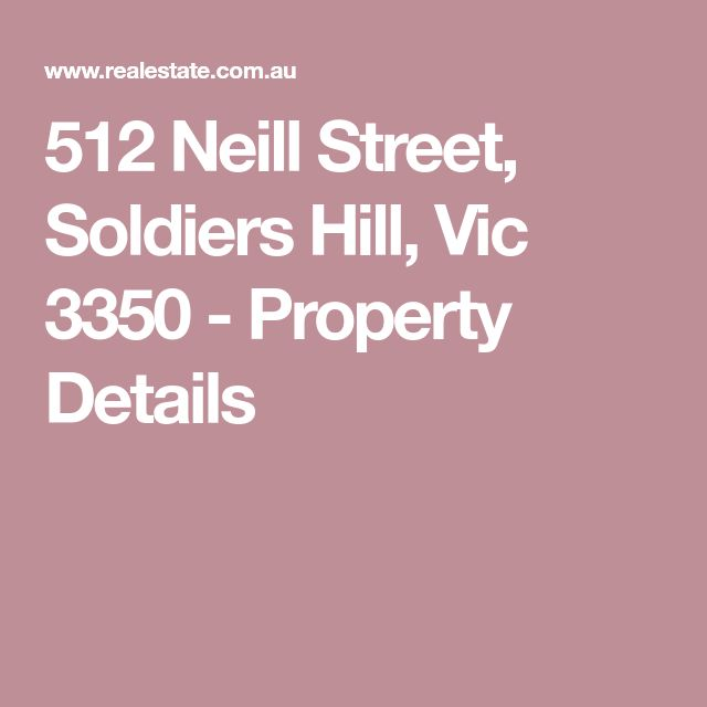 512 Neill Street, Soldiers Hill, Vic 3350 - Property Details
