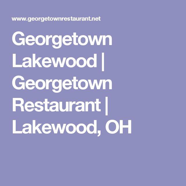 Georgetown Lakewood   Georgetown Restaurant    Lakewood, OH