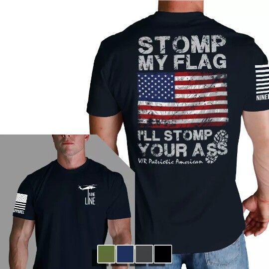 Stomp my flag, I'll stomp your ass. American flag shirt.