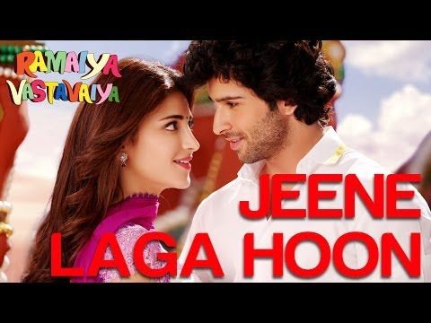 Jeene Laga Hoon - Ramaiya Vastavaiya   Girish Kumar & Shruti Haasan   Atif Aslam & Shreya Ghoshal - YouTube